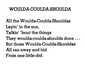 Woulda-coulda-shoulda